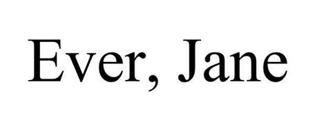 EVER, JANE