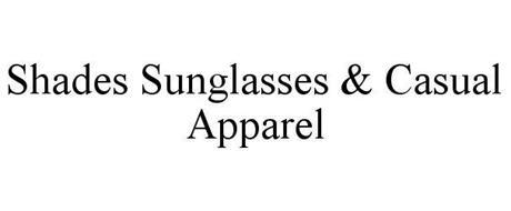 SHADES SUNGLASSES & CASUAL APPAREL