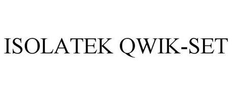 ISOLATEK QWIK-SET