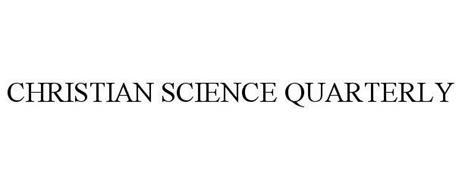 CHRISTIAN SCIENCE QUARTERLY