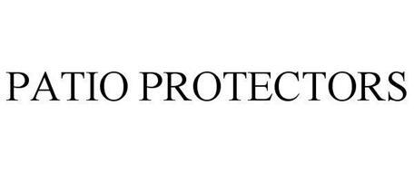 PATIO PROTECTORS