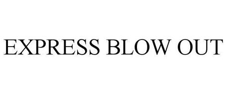 EXPRESS BLOW OUT