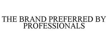 THE BRAND PREFERRED BY PROFESSIONALS