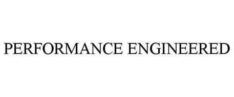 PERFORMANCE ENGINEERED