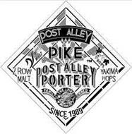 POST ALLEY PIKE POST ALLEY PORTER ROW MALT YAKIMA HOPS P THE PIKE FAMILY SEATTLE BREWING CO. FAMILY OWNED MALT HOPS SINCE 1989