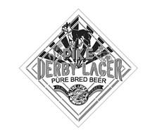 PIKE DERBY LAGER PURE BRED BEER P THE PIKE SEATTLE BREWING CO. FAMILY OWNED MALT HOPS