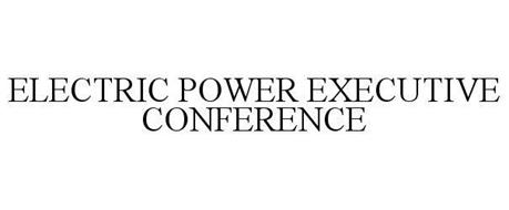 ELECTRIC POWER EXECUTIVE CONFERENCE