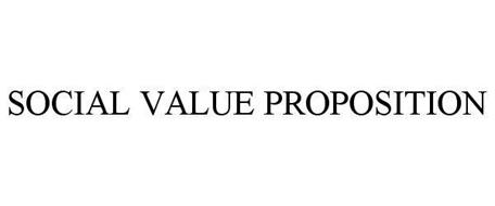 SOCIAL VALUE PROPOSITION
