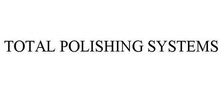 TOTAL POLISHING SYSTEMS