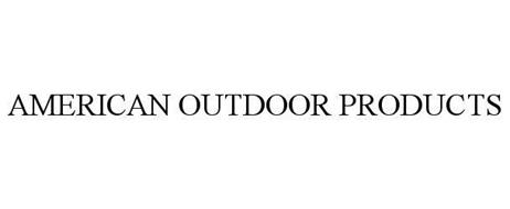 AMERICAN OUTDOOR PRODUCTS