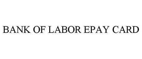 BANK OF LABOR EPAY CARD