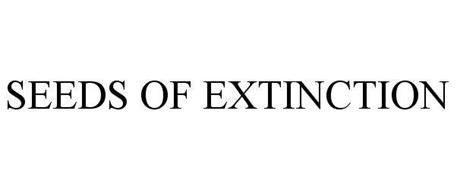 SEEDS OF EXTINCTION