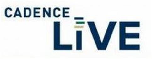CADENCE LIVE