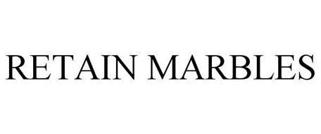 RETAIN MARBLES