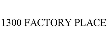 1300 FACTORY PLACE