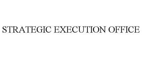 STRATEGIC EXECUTION OFFICE