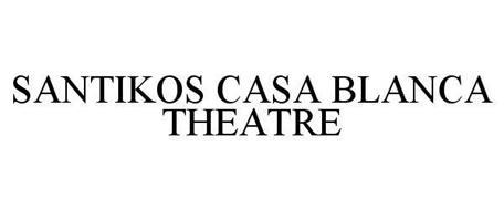 SANTIKOS CASA BLANCA THEATRE