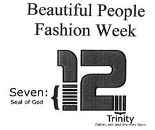 BEAUTIFUL PEOPLE FASHION WEEK SEVEN: SEAL OF GOD {12} TRINITY FATHER, SON AND THE HOLY SPIRIT