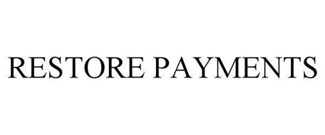 RESTORE PAYMENTS