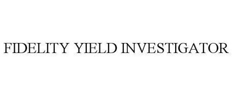 FIDELITY YIELD INVESTIGATOR