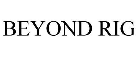 BEYOND RIG