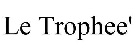 LE TROPHEE'