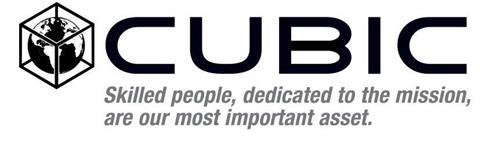 CUBIC SKILLED PEOPLE, DEDICATED TO THE MISSION, ARE OUR MOST IMPORTANT ASSET.