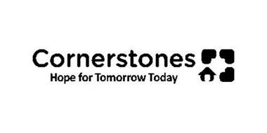 CORNERSTONES HOPE FOR TOMORROW TODAY