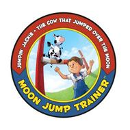 JUMPIN' JACKIE · THE COW THAT JUMPED OVER THE MOON MOON JUMP TRAINER
