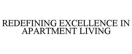 REDEFINING EXCELLENCE IN APARTMENT LIVING