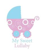 MY SWEET LULLABY
