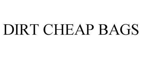 DIRT CHEAP BAGS