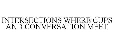 INTERSECTIONS WHERE CUPS AND CONVERSATION MEET