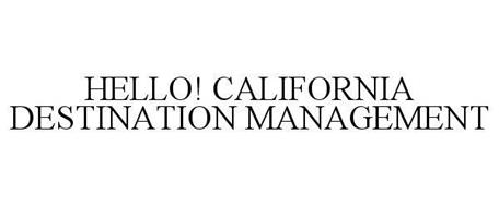 HELLO! CALIFORNIA DESTINATION MANAGEMENT