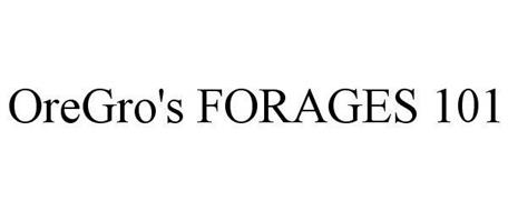 OREGRO'S FORAGES 101