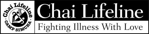 CHAI LIFELINE FIGHTING ILLNESS WITH LOVE CHAI LIFELINE CAMP SIMCHA