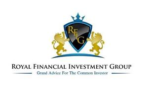 RFIG ROYAL FINANCIAL INVESTMENT GROUP GRAND ADVICE FOR THE COMMON INVESTOR