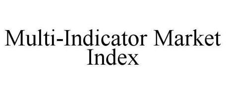 MULTI-INDICATOR MARKET INDEX