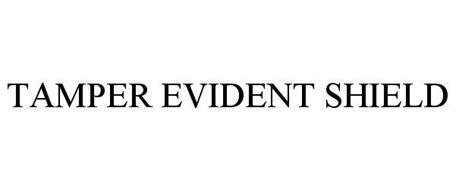 TAMPER EVIDENT SHIELD
