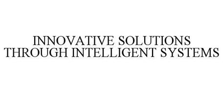 INNOVATIVE SOLUTIONS THROUGH INTELLIGENT SYSTEMS