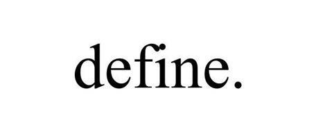 DEFINE.