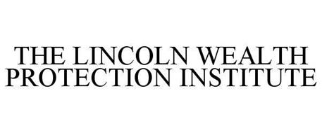 THE LINCOLN WEALTH PROTECTION INSTITUTE