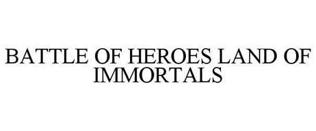 BATTLE OF HEROES LAND OF IMMORTALS
