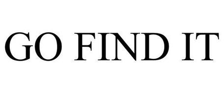GO FIND IT