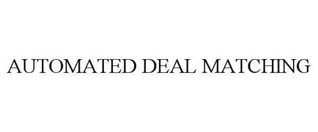 AUTOMATED DEAL MATCHING