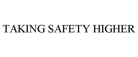 TAKING SAFETY HIGHER