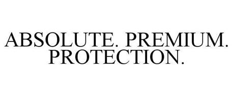 ABSOLUTE. PREMIUM. PROTECTION.