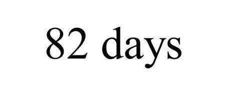 82 DAYS