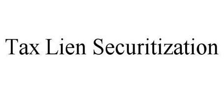 TAX LIEN SECURITIZATION