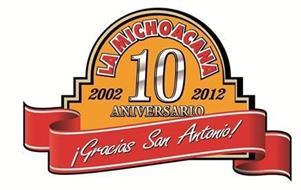 LA MICHOACANA 10 ANIVERSARIO 2002-2012 ¡GRACIAS SAN ANTONIO!